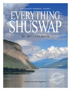 Everything Shuswap: A Geographic Handbook | Volume 1