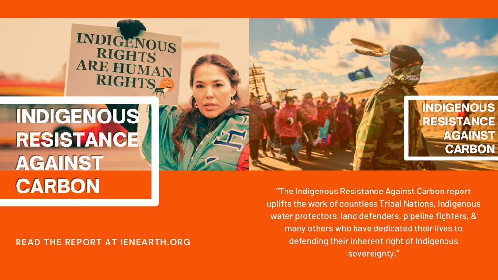 Indigenous Resistance Against Carbon